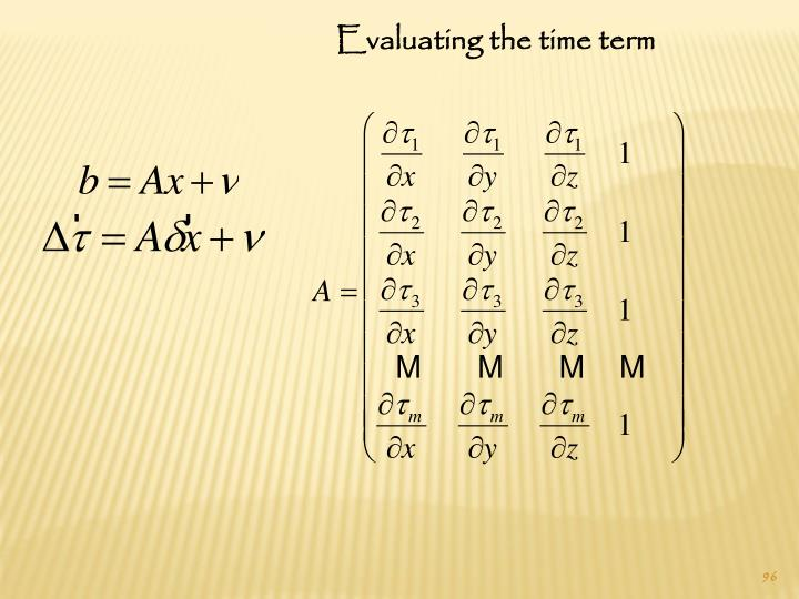 Evaluating the time term