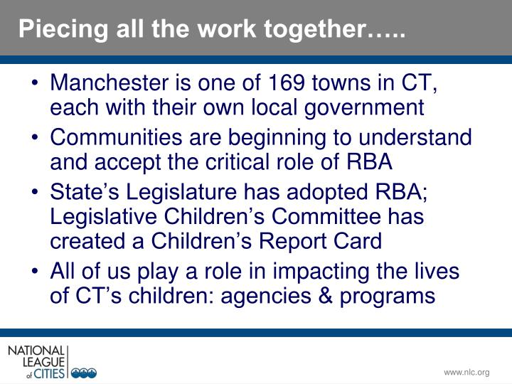 Manchester is one of 169 towns in CT, each with their own local government