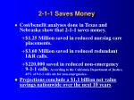 2 1 1 saves money