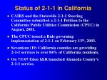 status of 2 1 1 in california