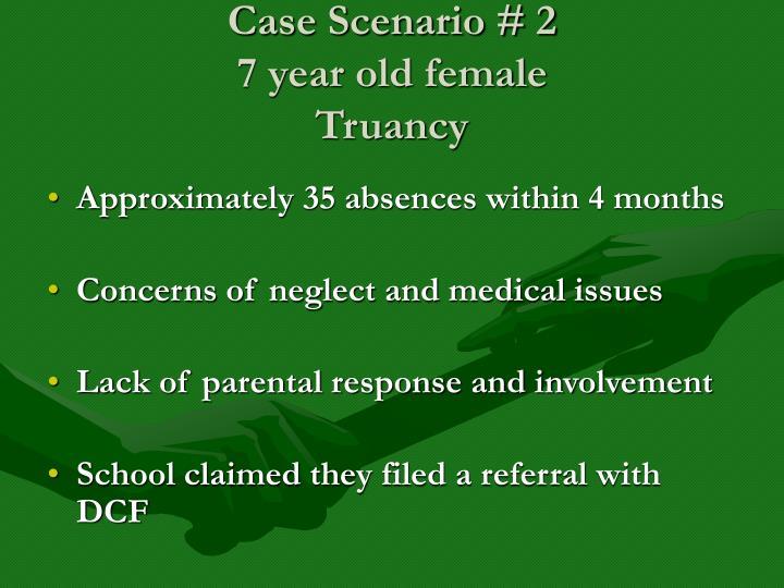 Case Scenario # 2