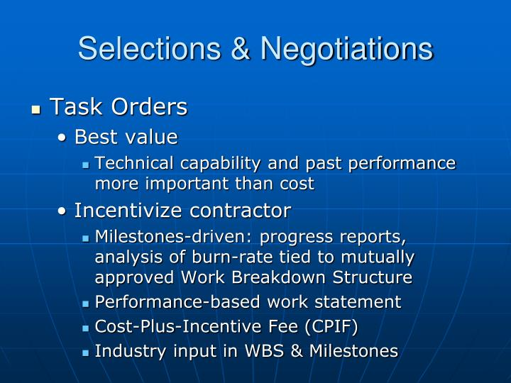 Selections & Negotiations