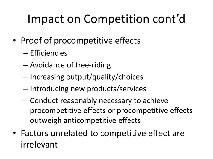 Impact on Competition cont'd