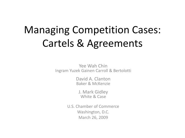 Managing competition cases cartels agreements