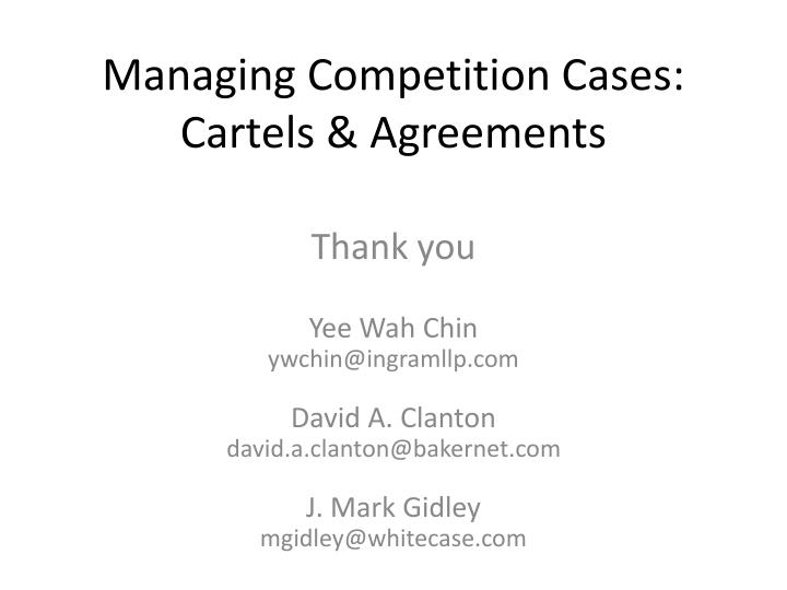 Managing Competition Cases: