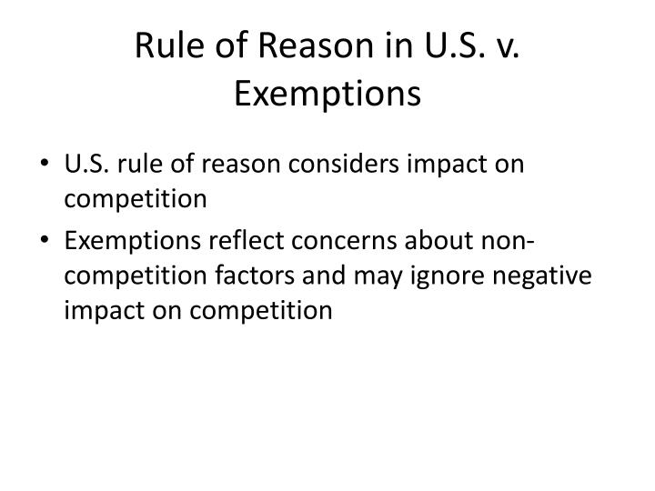 Rule of Reason in U.S. v. Exemptions