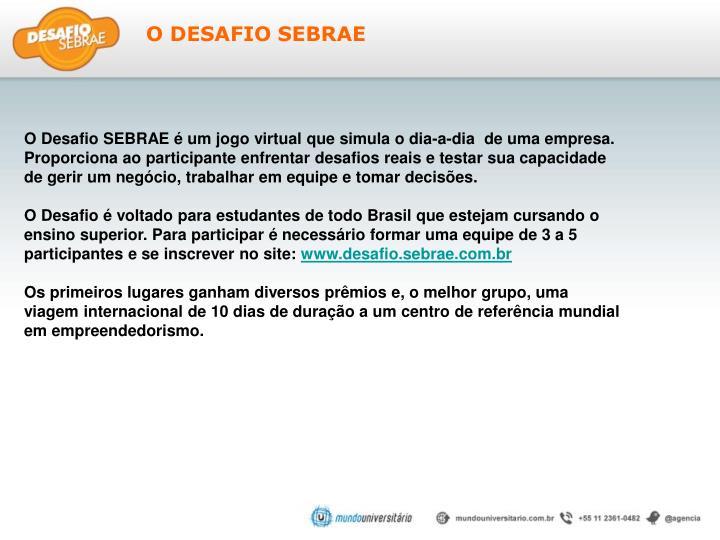 O DESAFIO SEBRAE