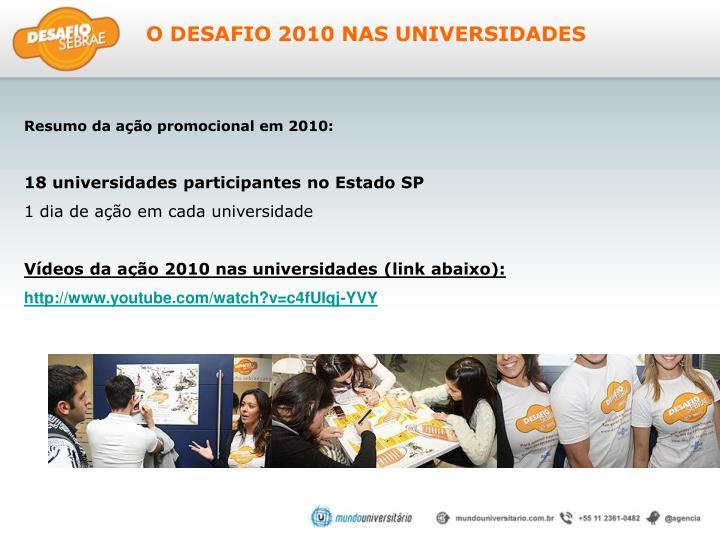 O DESAFIO 2010 NAS UNIVERSIDADES