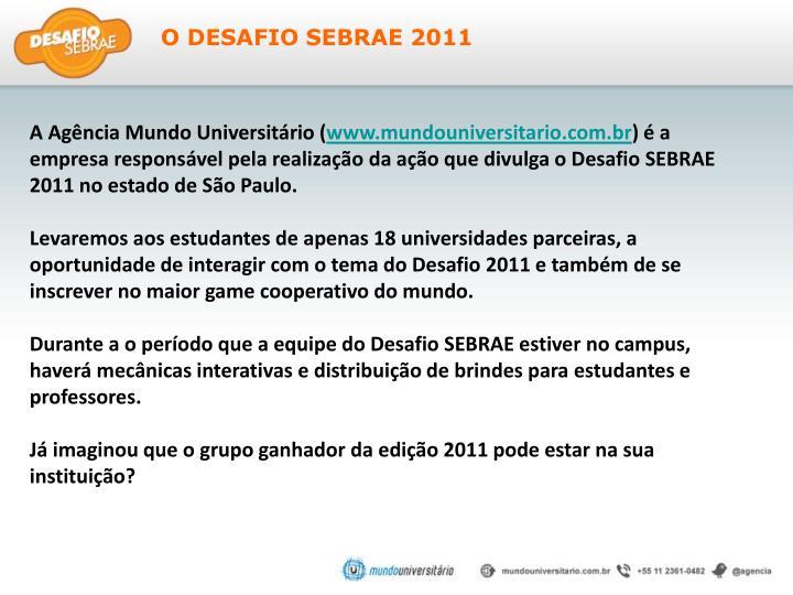 O DESAFIO SEBRAE 2011