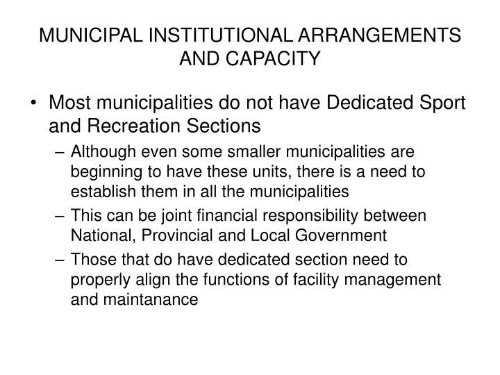 MUNICIPAL INSTITUTIONAL ARRANGEMENTS AND CAPACITY
