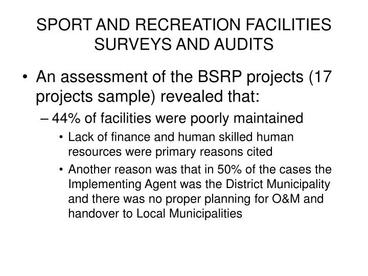 SPORT AND RECREATION FACILITIES SURVEYS AND AUDITS
