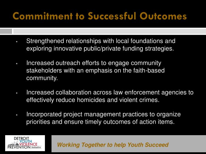 Commitment to Successful Outcomes