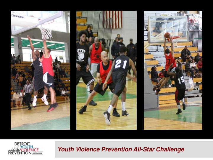 Youth Violence Prevention All-Star Challenge
