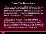 case file narratives1