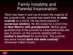 family instability and parental incarceration1