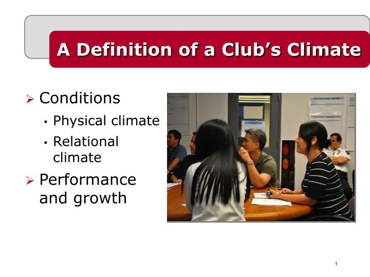 A Definition of a Club's Climate