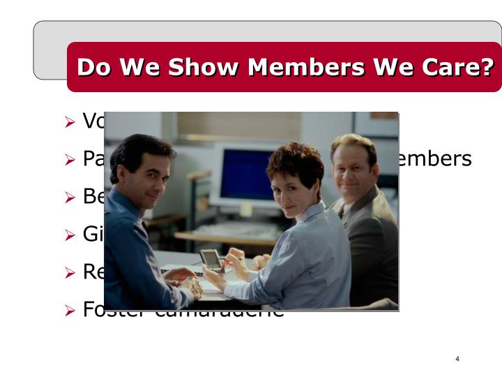 Do We Show Members We Care?