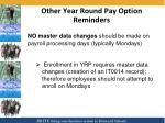 other year round pay option reminders