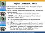 payroll contact do nots