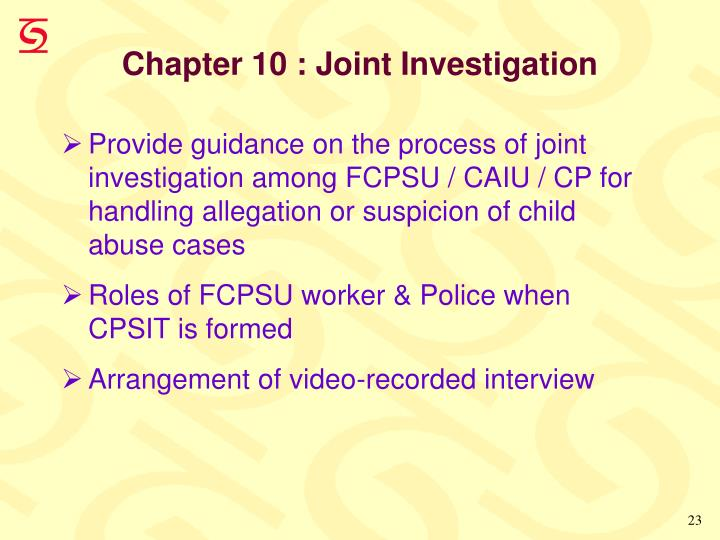 Chapter 10 : Joint Investigation