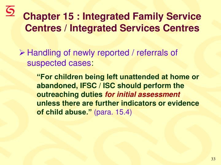 Chapter 15 : Integrated Family Service Centres / Integrated Services Centres