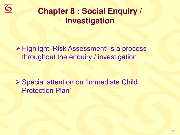 Chapter 8 : Social Enquiry / Investigation