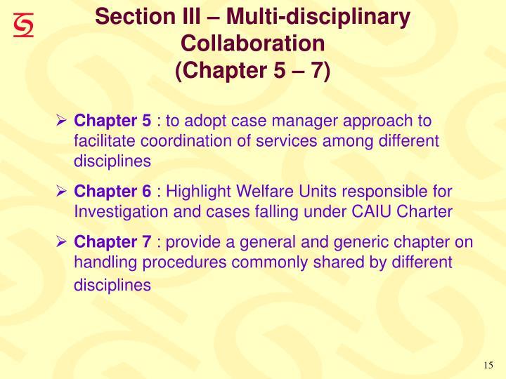 Section III – Multi-disciplinary Collaboration