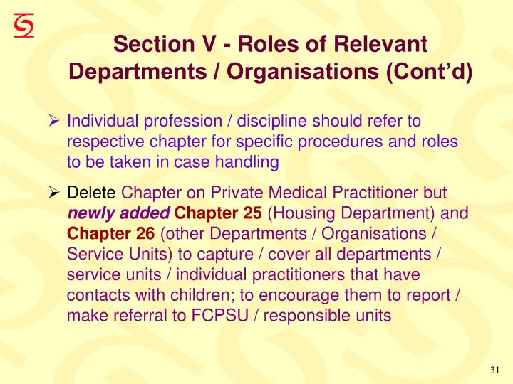 Section V - Roles of Relevant Departments / Organisations (Cont'd)