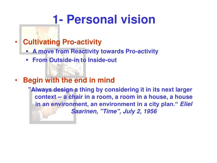 1- Personal vision