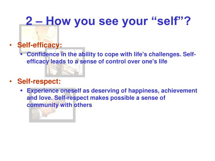"2 – How you see your ""self""?"