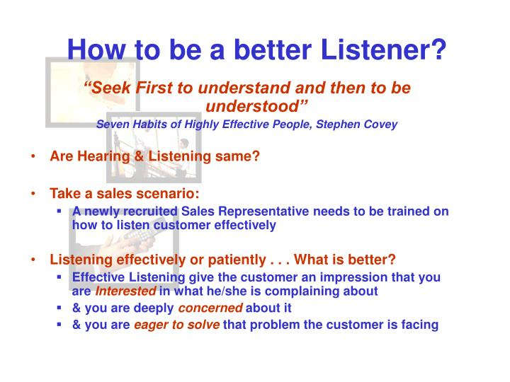 How to be a better Listener?