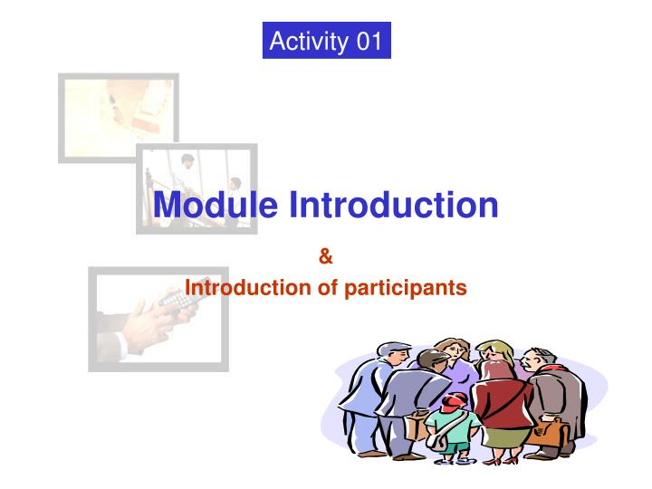 Module introduction