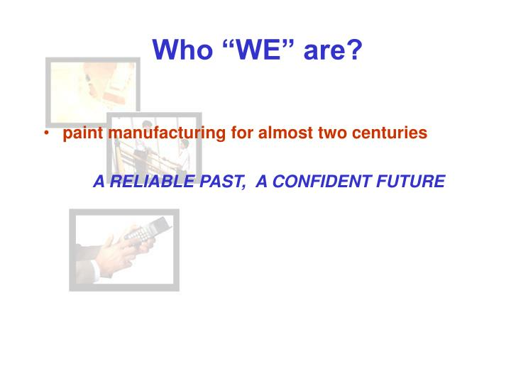 "Who ""WE"" are?"
