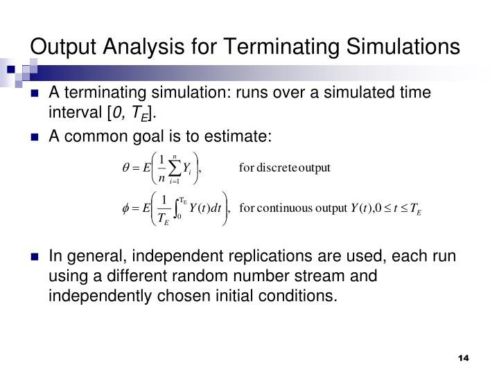 Output Analysis for Terminating Simulations