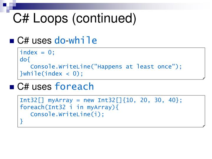 C# Loops (continued)