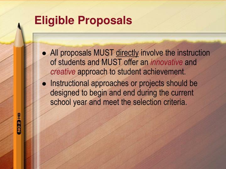 Eligible Proposals