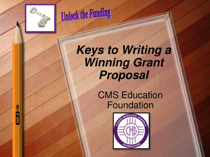 keys to writing a winning grant proposal n.