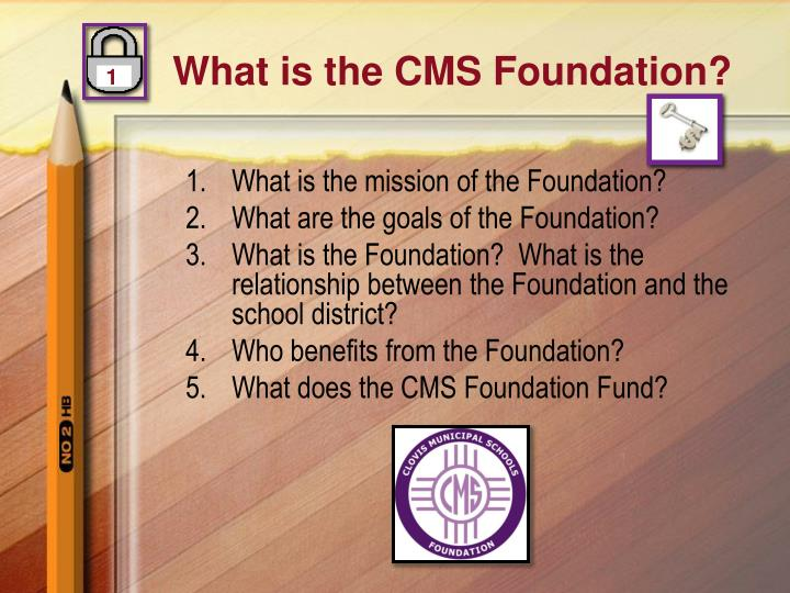 What is the cms foundation