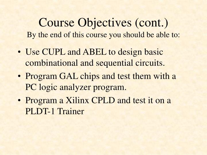 Course Objectives (cont.)