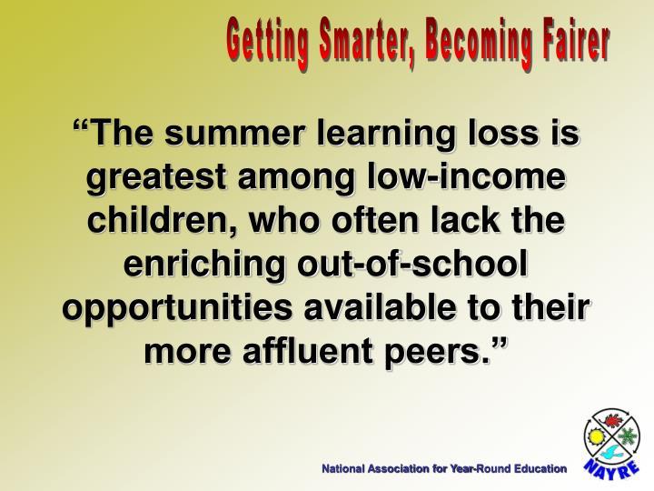 Getting Smarter, Becoming Fairer