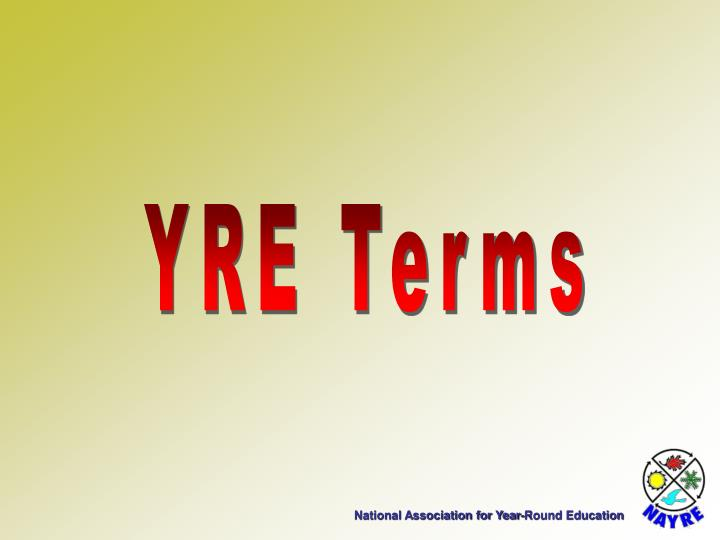 YRE Terms