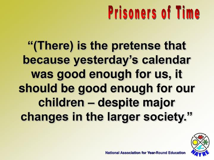 Prisoners of Time