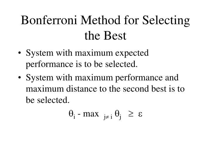Bonferroni Method for Selecting the Best