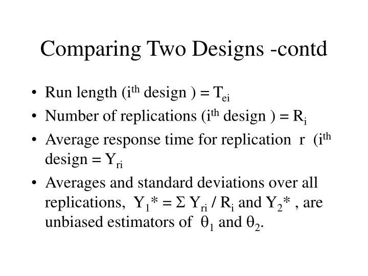 Comparing Two Designs -contd