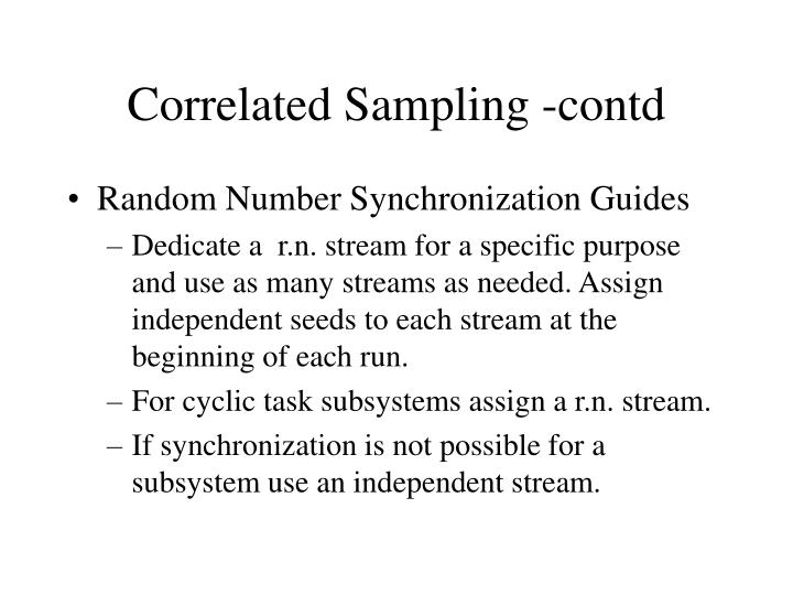 Correlated Sampling -contd