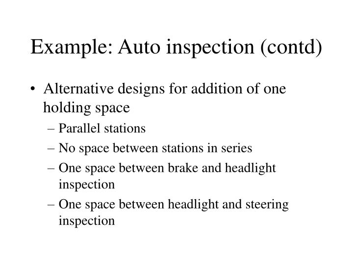 Example: Auto inspection (contd)