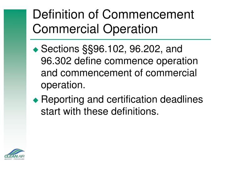 Definition of commencement commercial operation