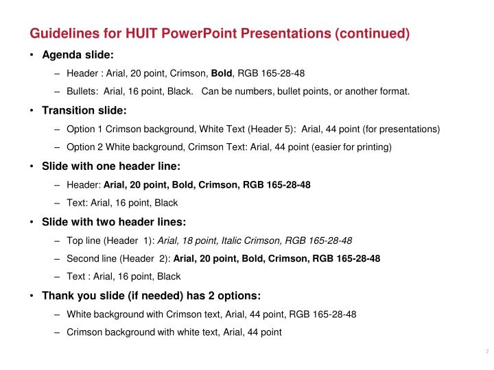 Guidelines for huit powerpoint presentations continued
