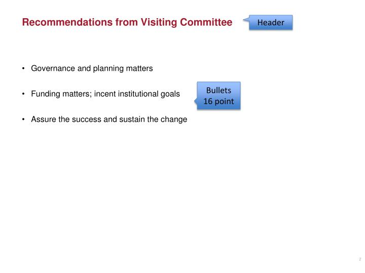 Recommendations from Visiting Committee