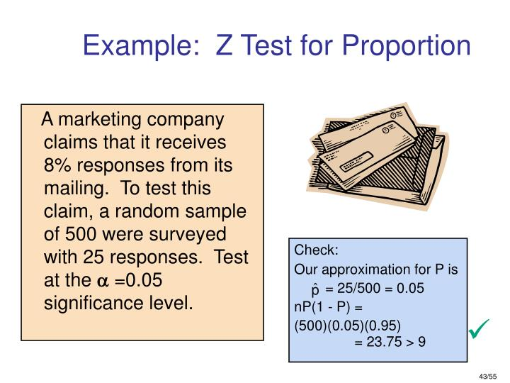 Example:  Z Test for Proportion